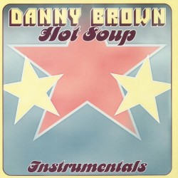Brown Danny – Hot Soup Instrumentals|2014 Libido Sounds – SCM102