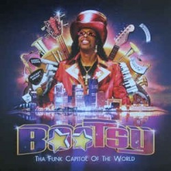 Collins ‎Bootsy – Tha Funk Capitol Of The World|2011     Mascot Label Group ‎– M 7310 1