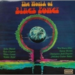 Various – The World Of Blues Power|1969   Decca – S 16 610-P