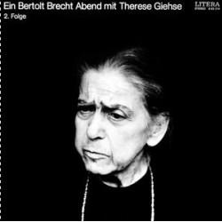 Giehse Therese/Bertolt Brecht – Ein Bertolt Brecht Abend Mit Therese Giehse 2. Folge | LITERA – 8 65 214