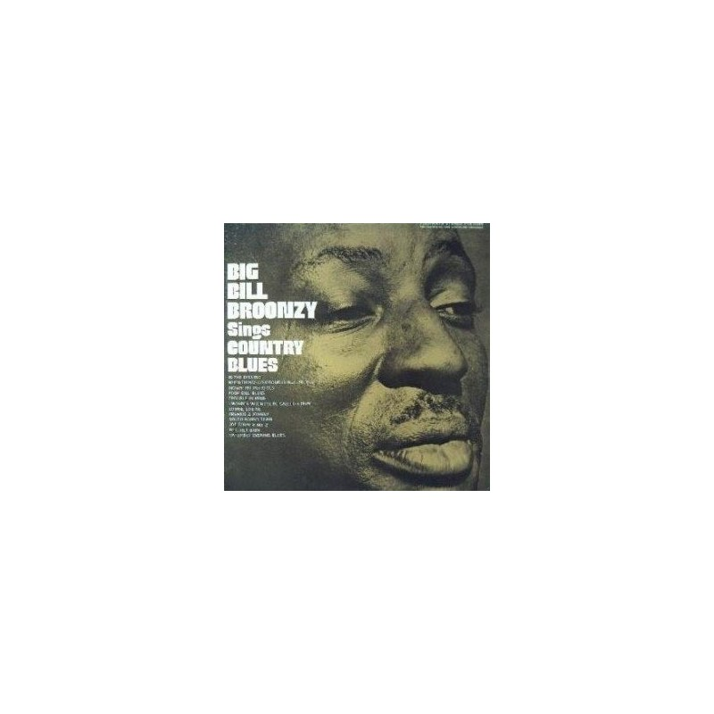 Big Bill Broonzy ‎– Big Bill Broonzy Sings Country Blues|1967 Folkways Records ‎– FTS 31005