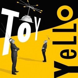 Yello ‎– Toy|2016    Polydor ‎– 00602547602619