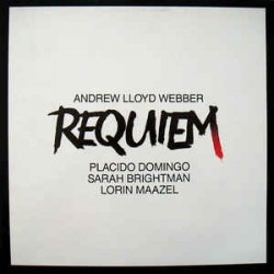 Webber Andrew Lloyd ‎– Requiem|1985    His Master's Voice ‎– 27 0242 1