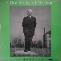 Masefield  John O.M. – The Story Of Ossian  1959     Argo – RG 178