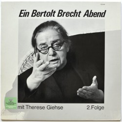 Giehse ‎Therese – Ein Bertolt Brecht Abend Mit Therese Giehse 2. Folge | DGG-Literarisches Archiv ‎– 168 094