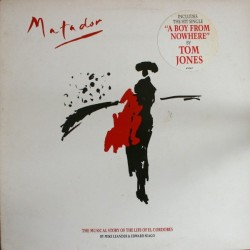 Various– Matador The Musical Story Of The Life Of El Cordobes |1987 Epic ‎– VIVA 1