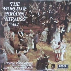Strauss  Johann -Vienna Philharmonic, Willi Boskovsky.. – The World Of Johann Strauss Vol. 2 |1970     Decca – SPA 73