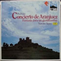 Rodrigo Joaquín - Narciso Yepes - Orquesta Sinfónica – Concierto De Aranjuez | DG – 419 650-1