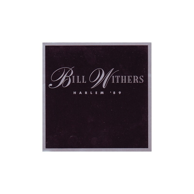Withers  Bill ‎– Harlem '89 |1989      CBS ‎– 654831 7-Single