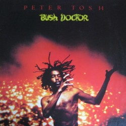 Tosh ‎ Peter – Bush Doctor |1978 Rolling Stones Records ‎– 1C 064-61 708