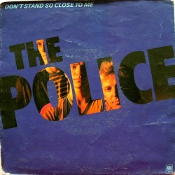 Police ‎ The – Don't Stand So Close To Me |1980      A&M Records ‎– AMS 9001 -Single