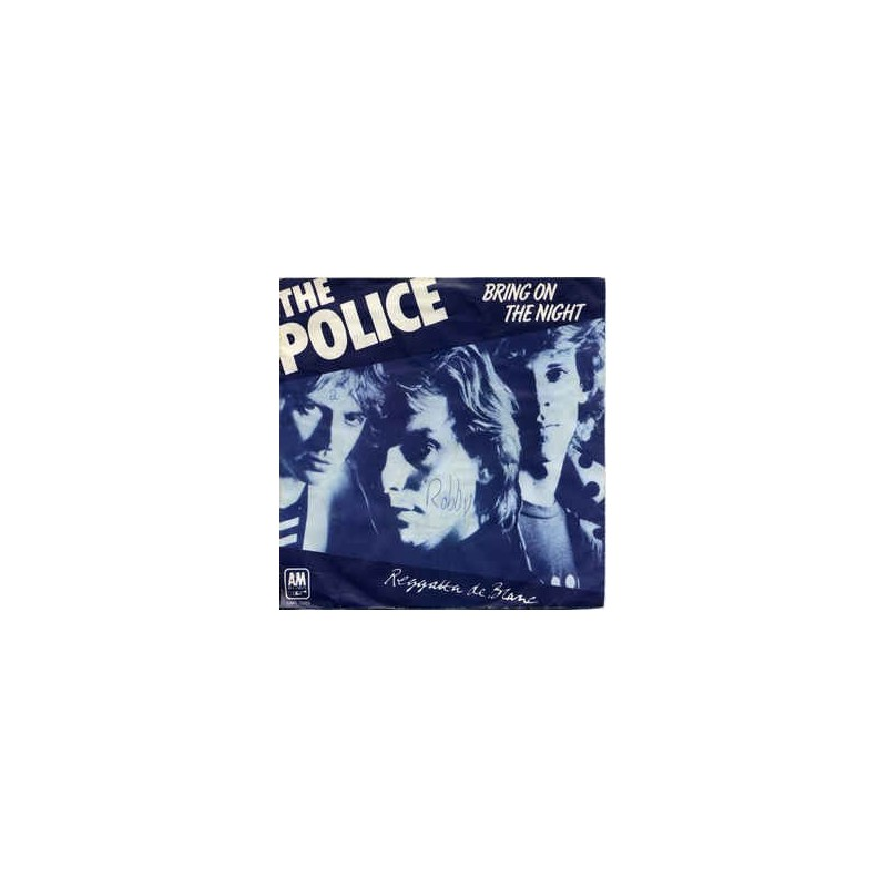 Police ‎ The – Bring On The Night |1979     A&M Records ‎– AMS 7689 -Single