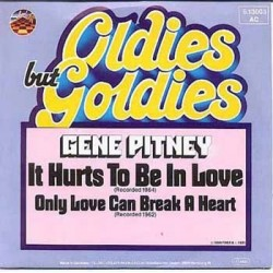 Pitney ‎Gene – It Hurts To Be In Love / Only Love Can Break A Heart |1981   Strand ‎– 6.13 003-Single