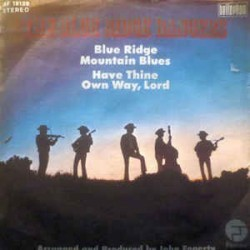 Blue Ridge Rangers ‎ The – Blue Ridge Mountain Blues |1972    Fantasy ‎– BF 18129 -Single