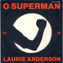 Anderson ‎ Laurie – O Superman |1981      Warner Bros. Records ‎– WB 17 870 -Single