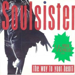 Soulsister – The Way To Your Heart |1988   EMI Electrola 060 11 9239 6-Single