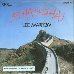 Marrow ‎Lee – Shanghai |1985    Chic‎– 6.14388-Single
