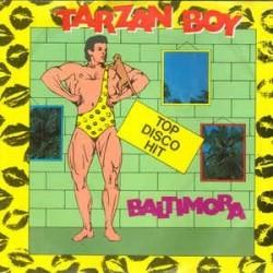 Baltimora – Tarzan Boy  1985     EMI – 1C 006-11 8691 7 -Single