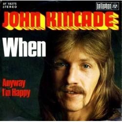 Kincade  John – When  1974    Bellaphon – BF 18275-Single