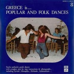 Various – Greece Is... Popular And Folk Dances 1975 Columbia – PSCXG 508