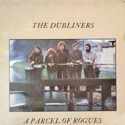 Dubliners The ‎– A Parcel Of Rogues|1994 ARC Music ‎– EULP 1061
