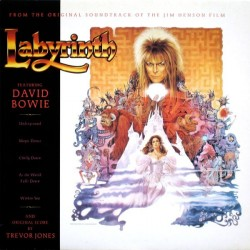 Bowie David and Original Score By Trevor Jones ‎– Labyrinth (From The Original Soundtrack ) |1986     EMI–064 24 0578 1