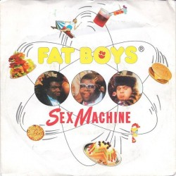 Fat Boys – Sex Machine |1988     Teldec – 6.15159-Single