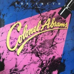 Colonel Abrams ‎– The Truth |1985 MCA Records 258 810-7-Single
