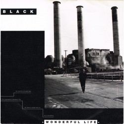 Black – Wonderful Life  1987      A&M Records – 390235-7 -Single