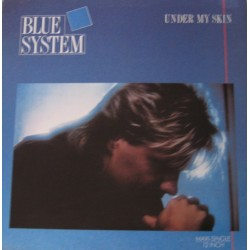 Blue System – Under My Skin  1988     Hansa 111 699-Single