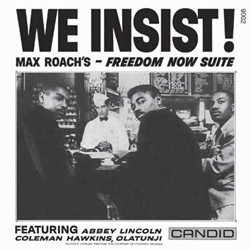 Roach ‎Max – We Insist! Max Roach's Freedom Now Suite|1977 Candid ‎– SMJ-6169-Japan Press