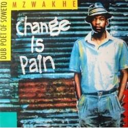 Mzwakhe – Change Is Pain  1987 Piranha – 22003,