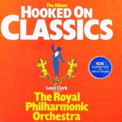 Clark  Louis -The Royal Philharmonic Orchestra ‎– Hooked On Classics |1981     Telefunken ‎– 6.24950