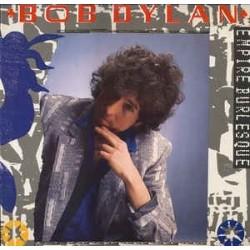 Dylan  Bob – Empire Burlesque  1985     CBS 86313