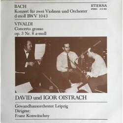 Oistrach David & Igor /Konzert Für Zwei Violinen Und Orchester D-Moll ...|1961     ETERNA – 8 25 882