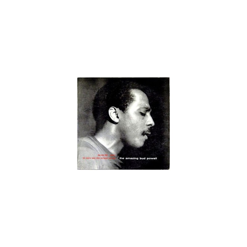 Powell ‎ Bud – The Amazing Bud Powell, Volume 1 |1955/1967    Blue Note ‎– BST 81503