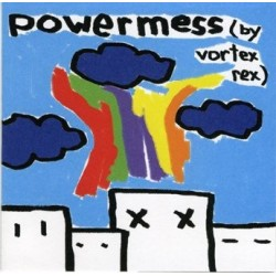 Vortex Rex – Power Mess |2006      Fettkakao – fett005