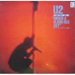 """U2 – Live """"Under A Blood Red Sky"""" 