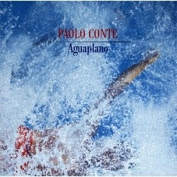 Conte Paolo – Aguaplano|1987 Ariola 208722