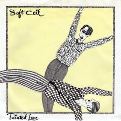 Soft Cell – Tainted Love |1981       Vertigo – 6059 448 -Single