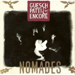 Guesch Patti & Encore ‎– Nomades|1989 EMI 64-7938761 Italy