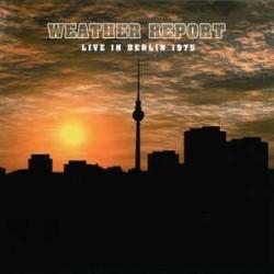 Weather Report – Live In Berlin 1975|2011     MIG – MIG 80021 LP