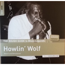 Howlin' Wolf ‎– The Rough Guide to Blues Legends: Reborn and Remastered|2014