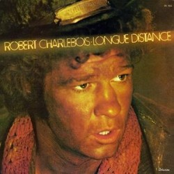 Charlebois Robert ‎– Longue Distance|1976 KD1 8002 France