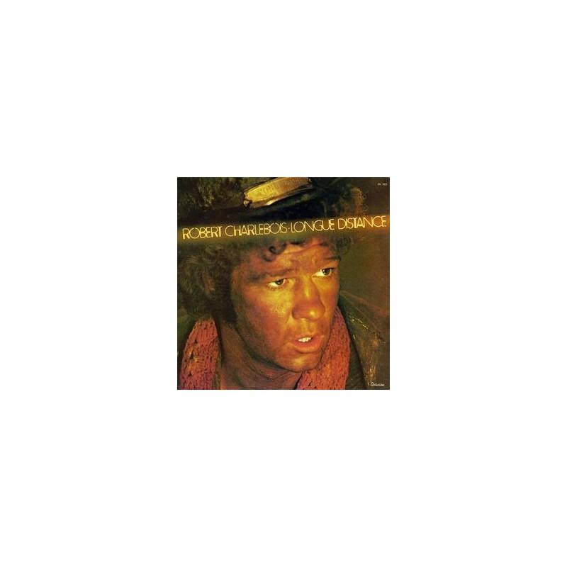 Charlebois Robert – Longue Distance|1976 KD1 8002France