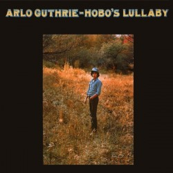 Guthrie ‎Arlo – Hobo's Lullaby|1972 Reprise Records ‎– MS 2060