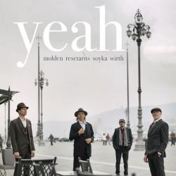 Molden/Resetarits/ Soyka/Wirth – Yeah|2017 1609180