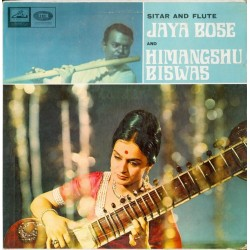Bose Jaya and Himangshu Biswas ‎– Sitar & Flute |1968 His Master's Voice ‎– ECSD.2372