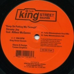 Steamy Joy Feat. Althea McQueen ‎– Keep On Putting Me Through|1994 King Street Sounds ‎– KSS-1018
