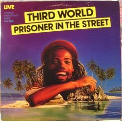 Third World – Prisoner In The Street 1980 Island Records 201 055